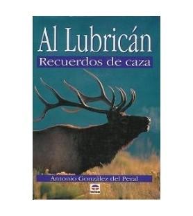 """LIVRO """"AL LUBRICAN, RECUERDOS DE CAZA"""""""
